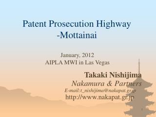 Patent Prosecution Highway -Mottainai