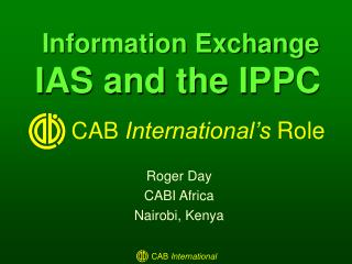 Information Exchange  IAS and the IPPC