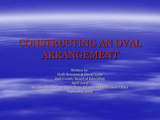 CONSTRUCTING AN OVAL ARRANGEMENT