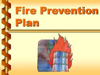 Fire Prevention Plan