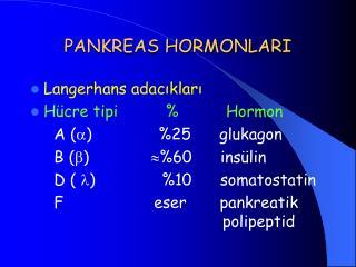 PANKREAS HORMONLARI