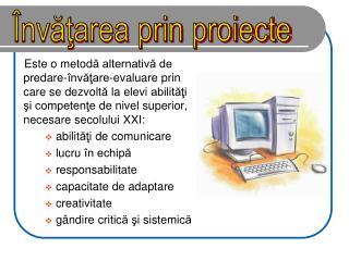Învăţarea prin proiecte