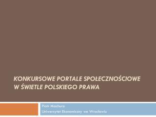 Konkursowe portale  społecznościowe w świetle polskiego prawa