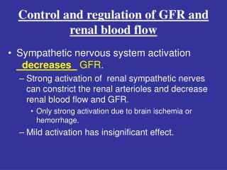 Control and regulation of GFR and renal blood flow
