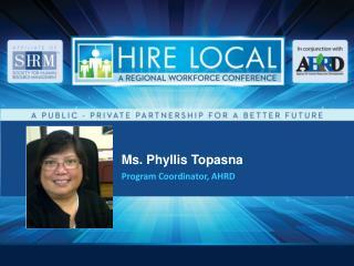 Ms. Phyllis Topasna