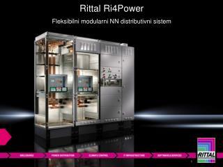 Rittal  Ri4Power Fleksibilni modularni NN distributivni sistem