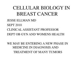 CELLULAR BIOLOGY IN BREAST CANCER