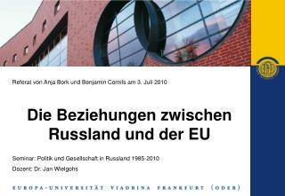 Referat von Anja Bork und Benjamin Cornils am 3. Juli 2010