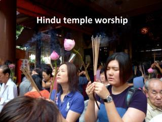 Hindu temple worship