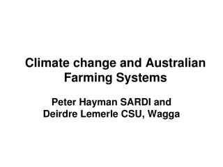 Climate change and Australian Farming Systems