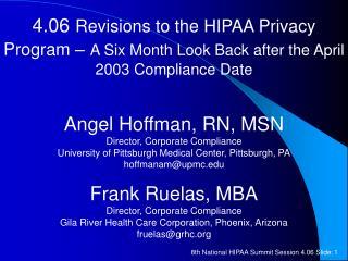 Angel Hoffman, RN, MSN Director, Corporate Compliance