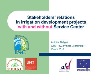 Stakeholders' relations  in irrigation development projects  with and without  Service Center
