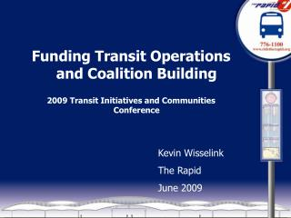 Funding Transit Operations and Coalition Building