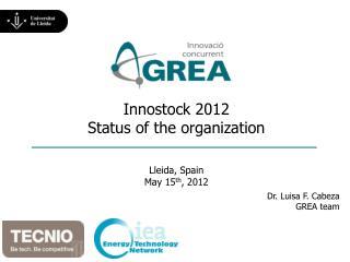 Innostock 2012 Status of the organization