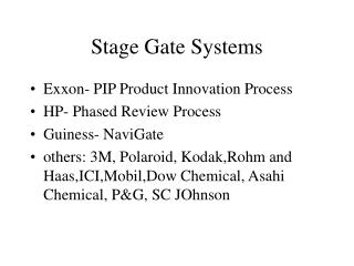 Stage Gate Systems
