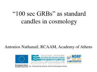 """100 sec GRBs"" as standard candles in cosmology"