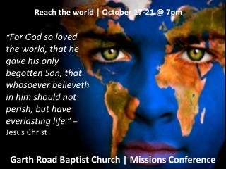 Garth Road Baptist Church | Missions Conference