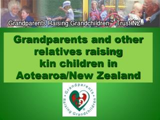 Grandparents and other relatives raising  kin children in  Aotearoa /New Zealand