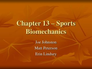 Chapter 13 � Sports Biomechanics