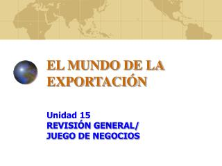 EL MUNDO DE LA EXPORTACIÓN