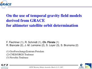 On the use of temporal gravity field models derived from GRACE