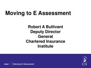 Moving to E Assessment