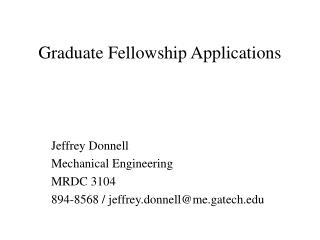 Graduate Fellowship Applications