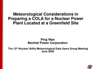 Meteorological Considerations in Preparing a COLA for a Nuclear Power Plant Located at a Greenfield Site