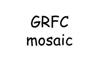 GRFC mosaic