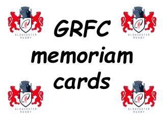 GRFC memoriam cards