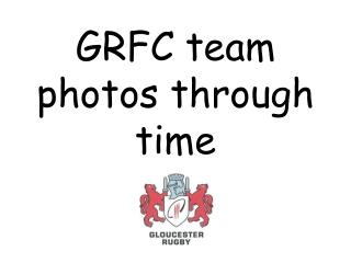 GRFC team photos through time