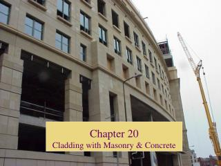 Chapter 20 Cladding with Masonry & Concrete