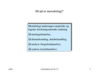 Hvad er metodologi?