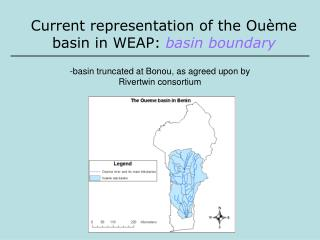 Current representation of the Ouè me basin in WEAP:  basin boundary