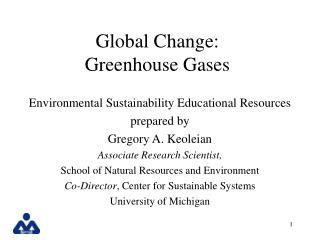 Global Change: Greenhouse Gases