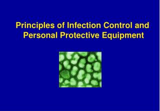 Ic01 the principles of infection prevention and control