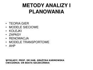 METODY ANALIZY I PLANOWANIA