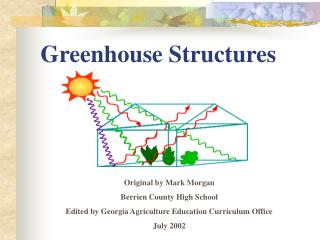 Greenhouse Structures