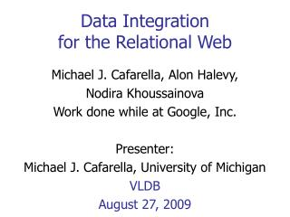 Data Integration  for the Relational Web
