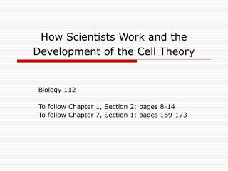 How Scientists Work and the Development of the Cell Theory
