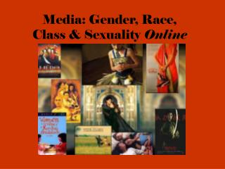 Media: Gender, Race,  Class & Sexuality  Online
