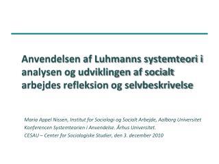 Anvendelsen af Luhmanns systemteori