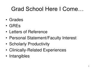 Grad School Here I Come…