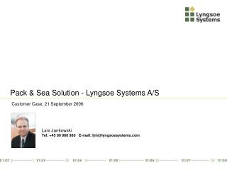 Pack & Sea Solution - Lyngsoe Systems A/S