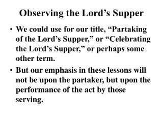 Observing the Lord�s Supper
