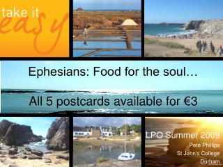 Ephesians: Food for the soul… All 5 postcards available for €3