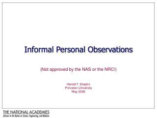 Informal Personal Observations