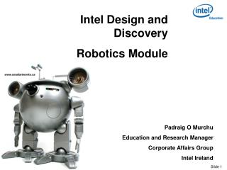 Intel Design and Discovery  Robotics Module