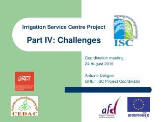 Irrigation Service Centre Project Part IV: Challenges