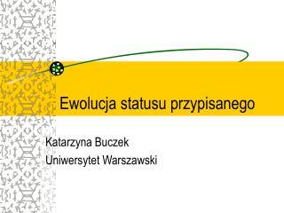 Ewolucja statusu przypisanego